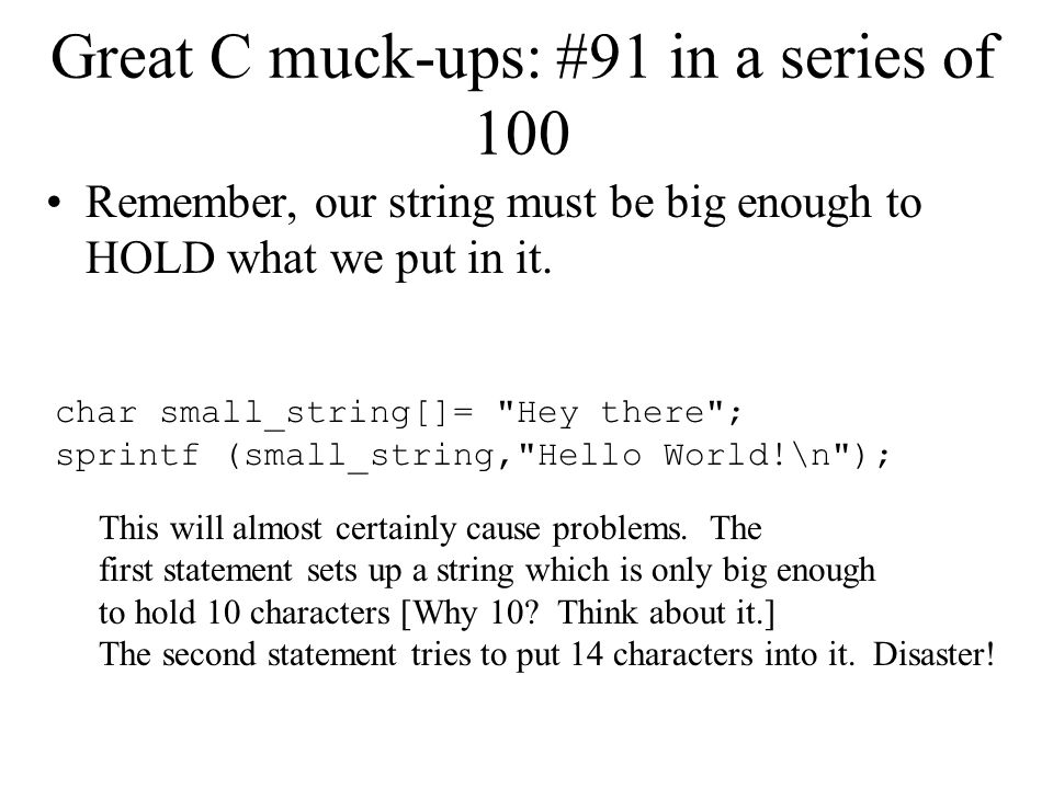 Great C muck-ups: #91 in a series of 100