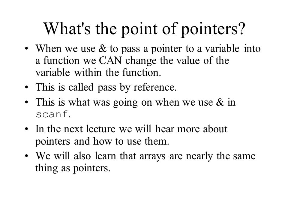 What s the point of pointers