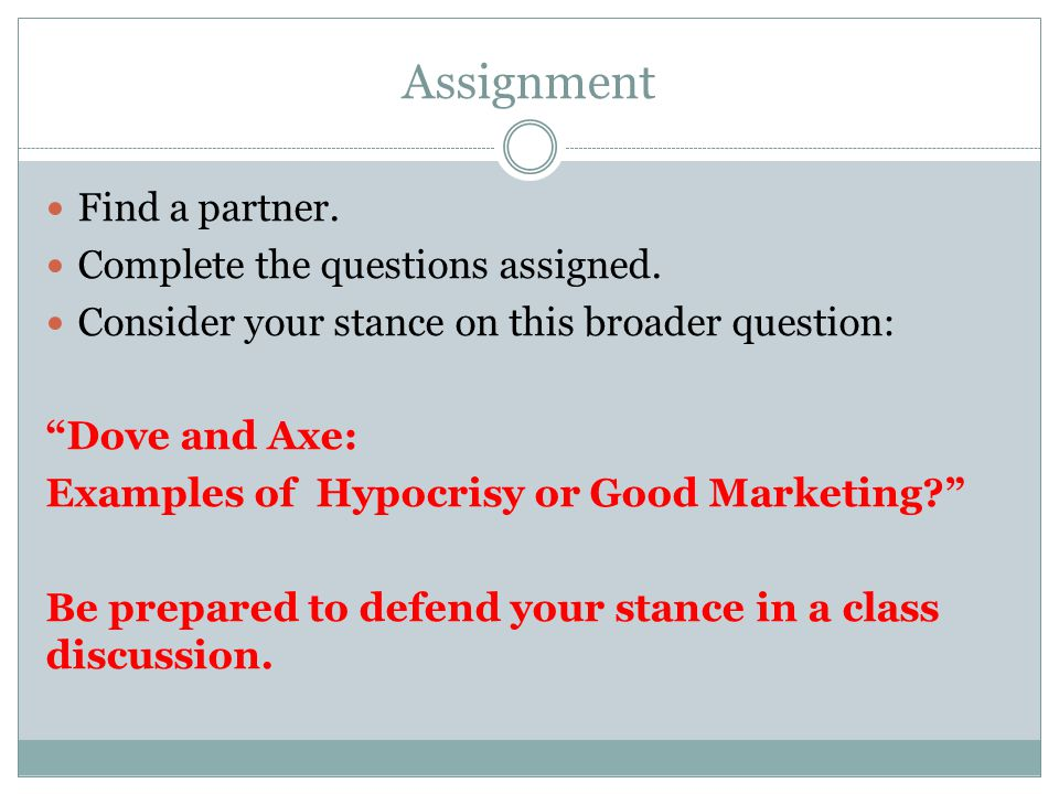 Assignment Find a partner. Complete the questions assigned.