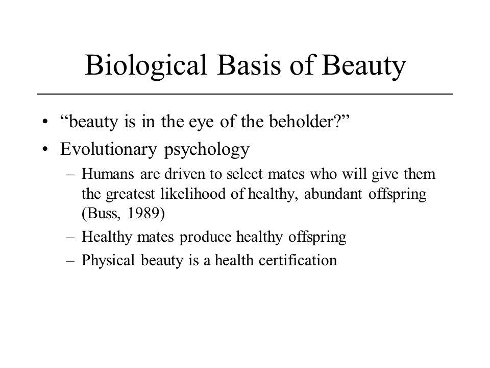 Biological Basis of Beauty