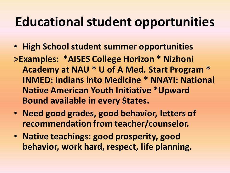 Educational student opportunities