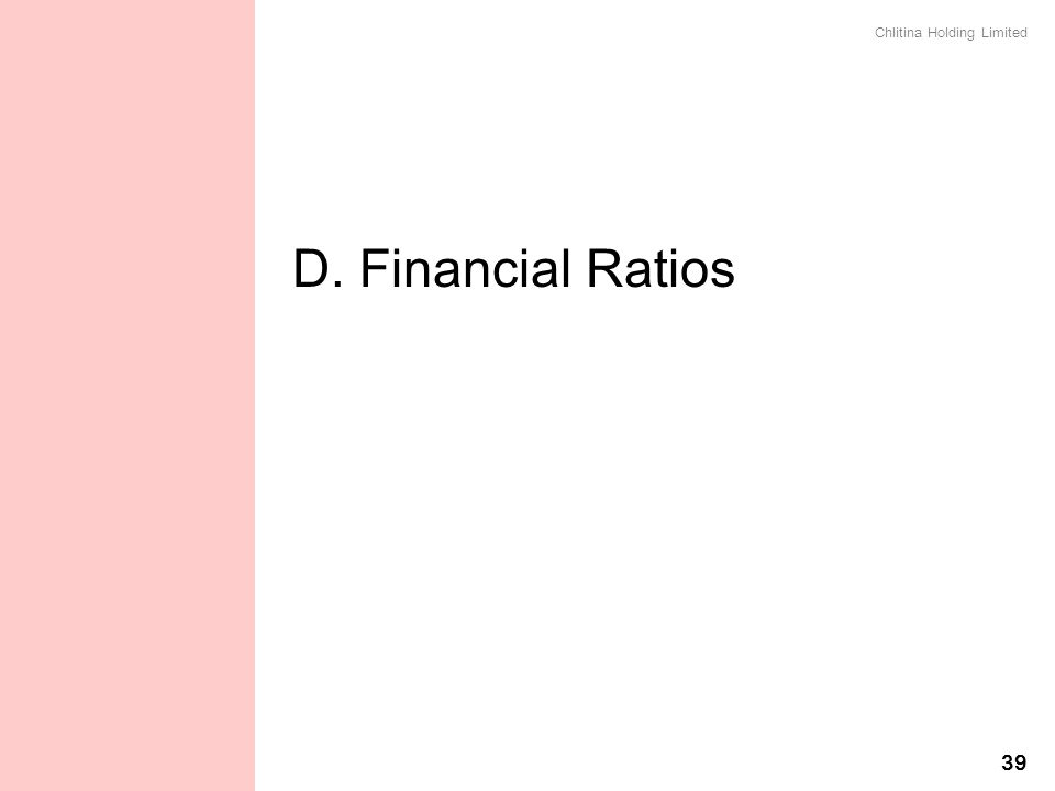 D. Financial Ratios 財務比率