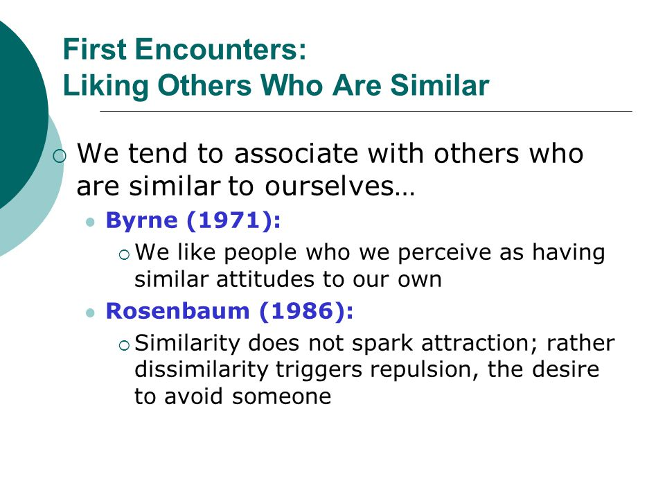 First Encounters: Liking Others Who Are Similar