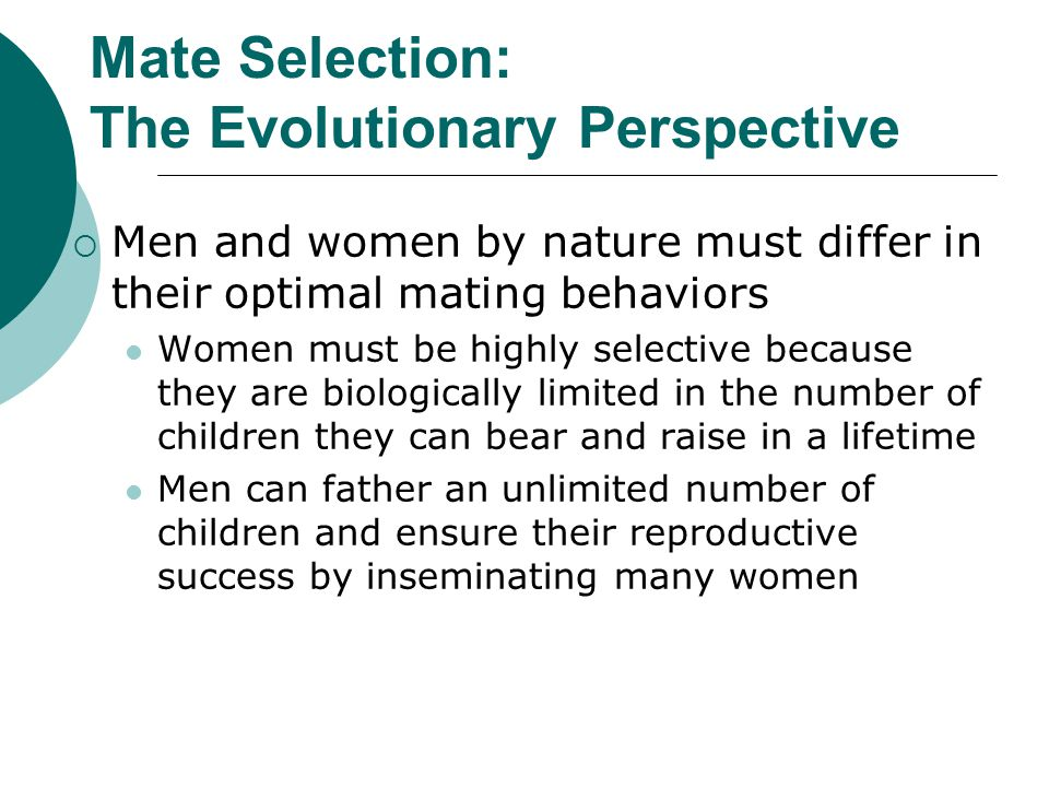 Mate Selection: The Evolutionary Perspective