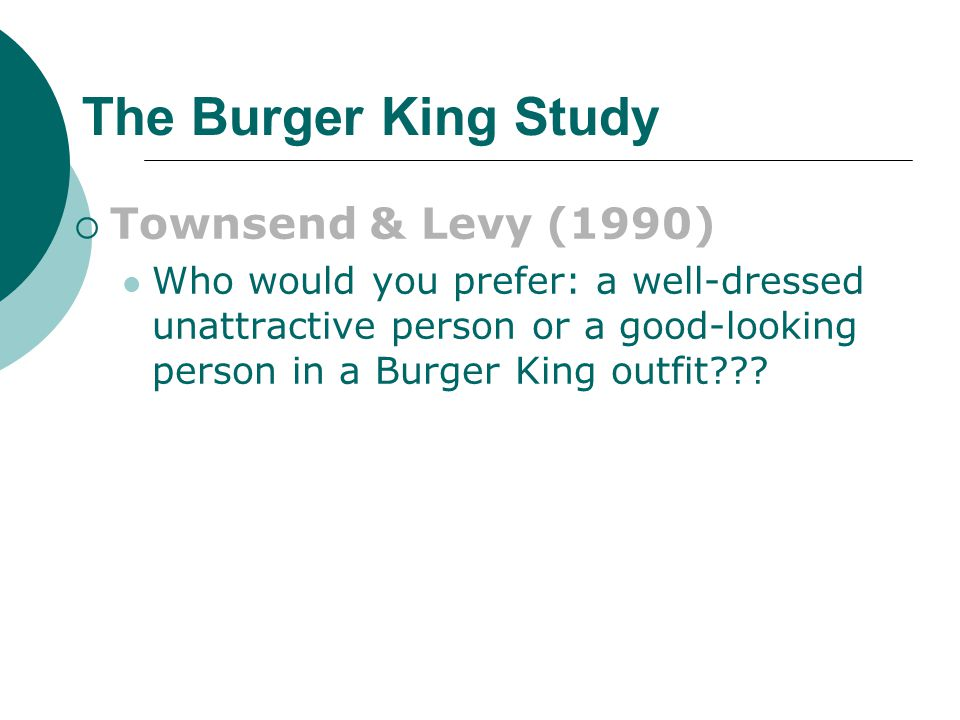 The Burger King Study Townsend & Levy (1990)