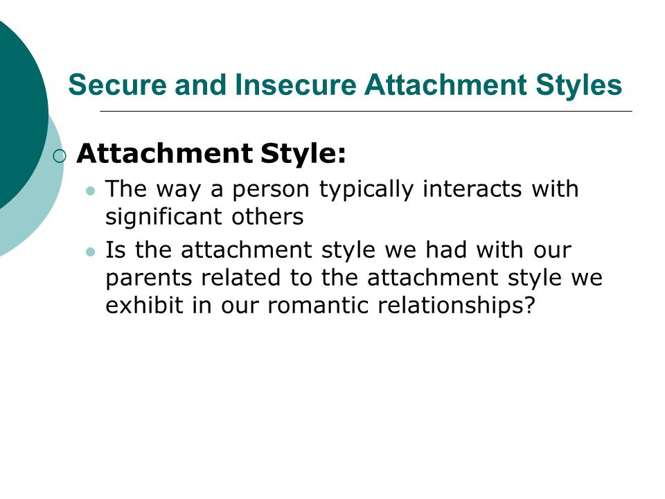 Secure and Insecure Attachment Styles