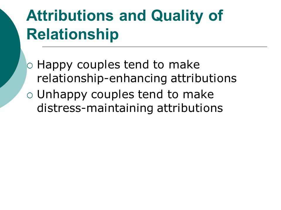 Attributions and Quality of Relationship