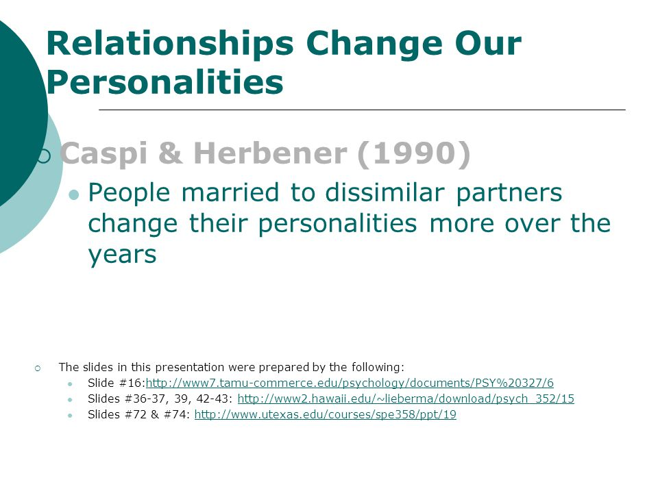 Relationships Change Our Personalities