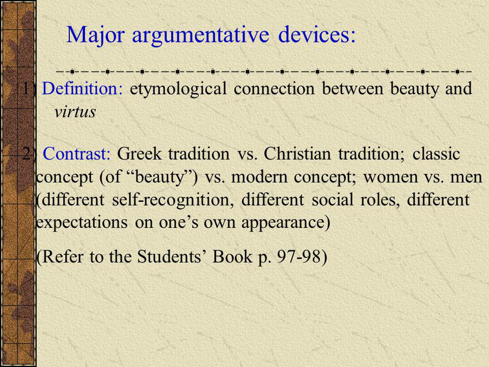Major argumentative devices: