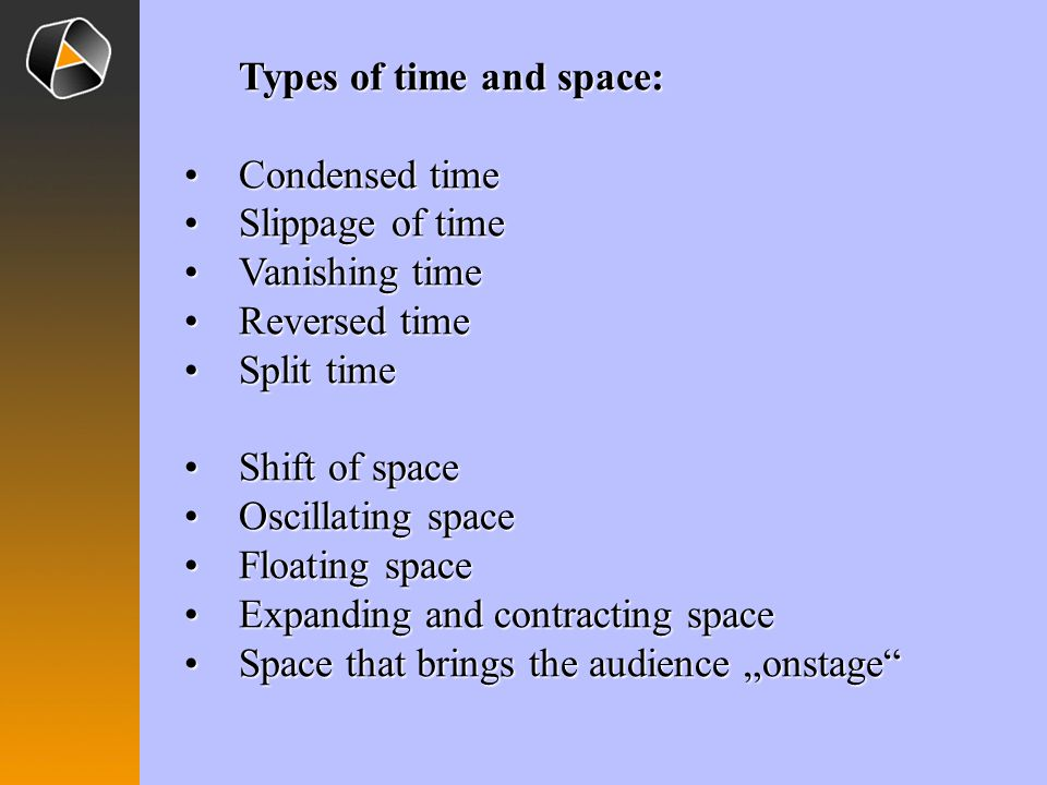 Types of time and space: