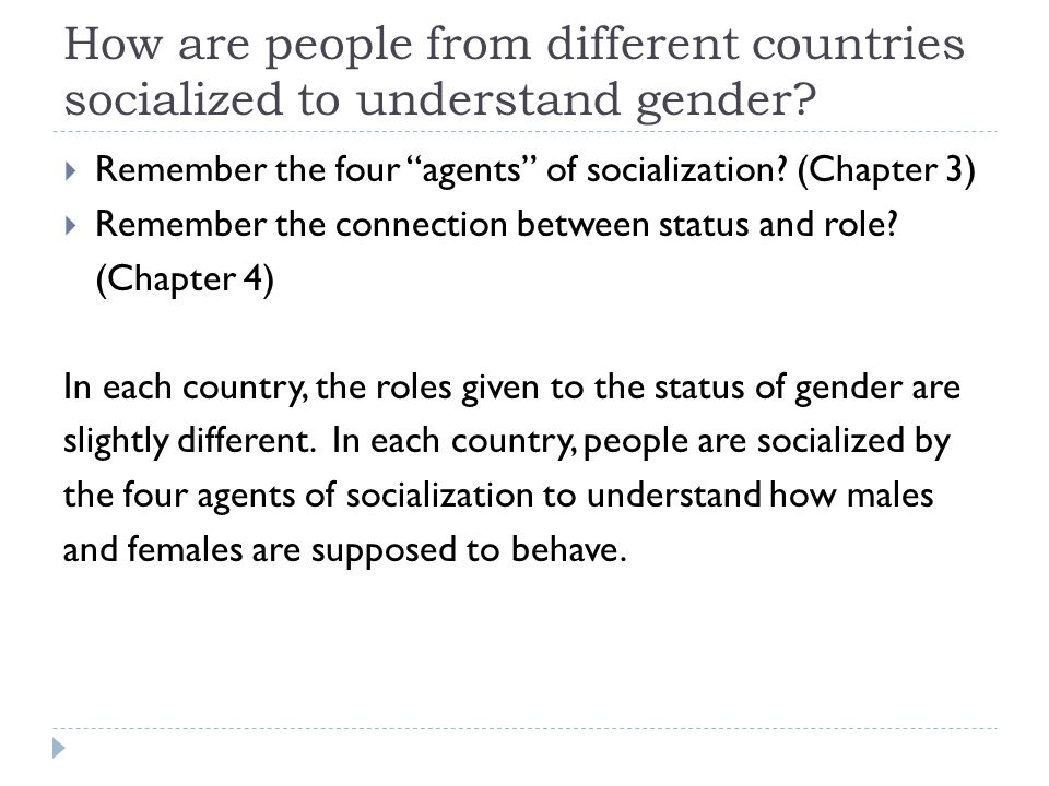 How are people from different countries socialized to understand gender