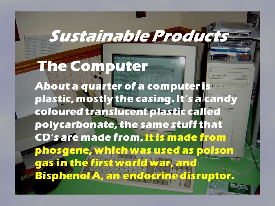 Sustainable Products The Computer
