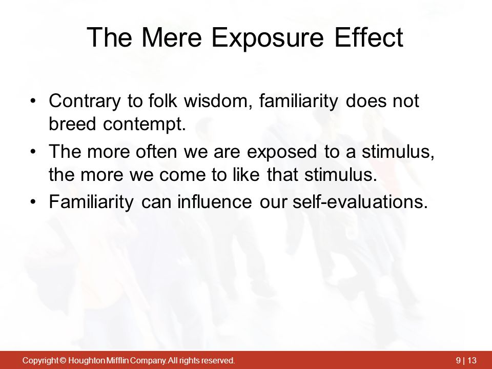 The Mere Exposure Effect