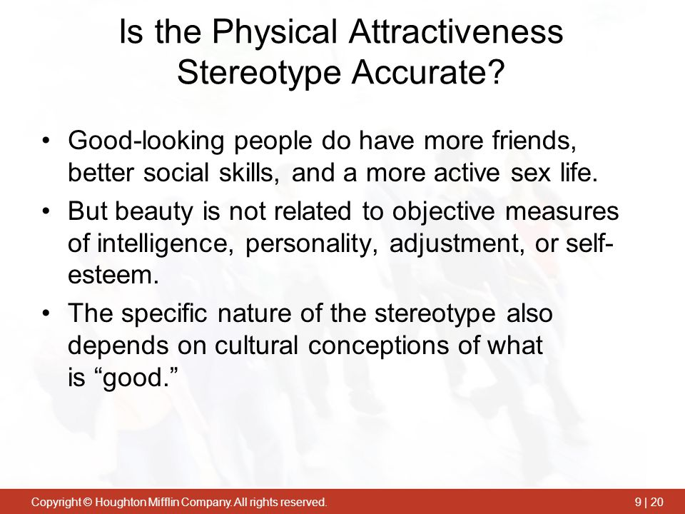 Is the Physical Attractiveness Stereotype Accurate