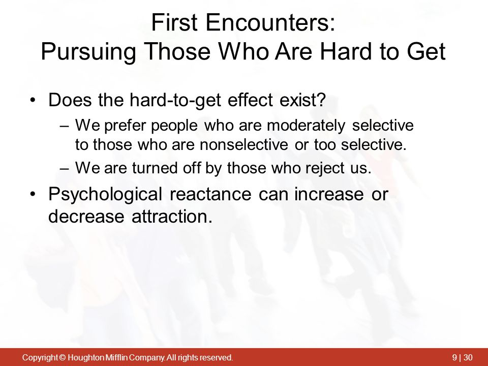 First Encounters: Pursuing Those Who Are Hard to Get