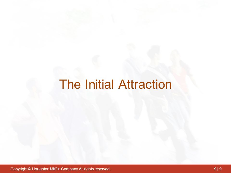 The Initial Attraction