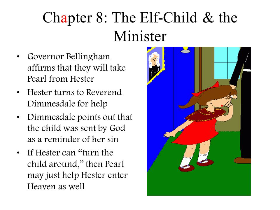 Chapter 8: The Elf-Child & the Minister