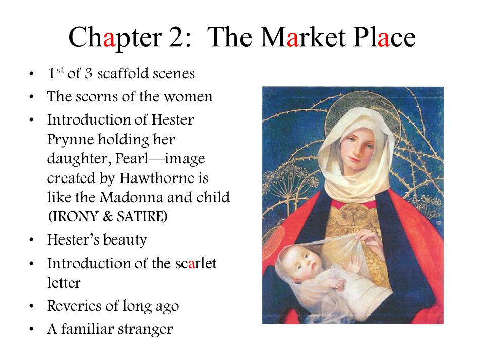 Chapter 2: The Market Place