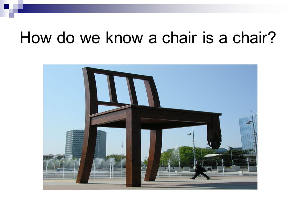 How do we know a chair is a chair