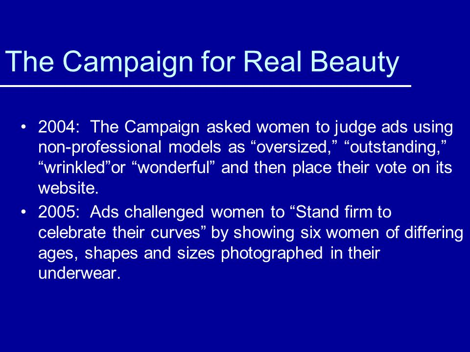 The Campaign for Real Beauty