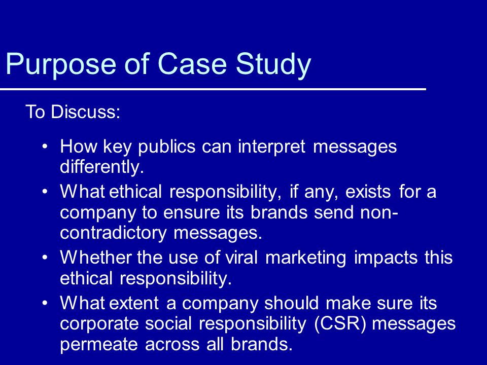 Purpose of Case Study To Discuss: