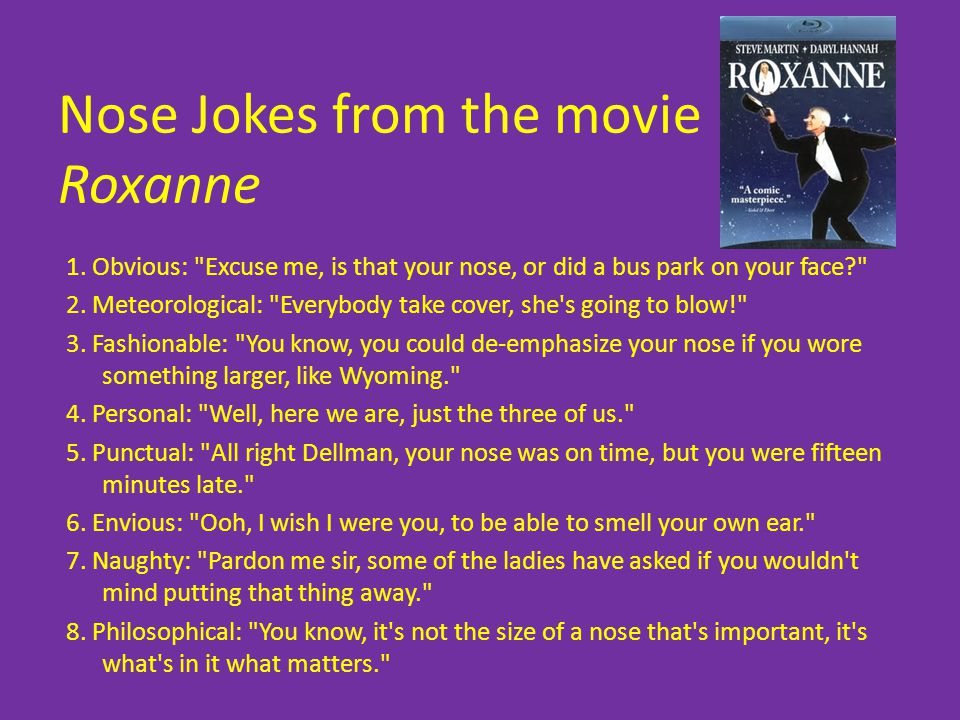 Nose Jokes from the movie Roxanne