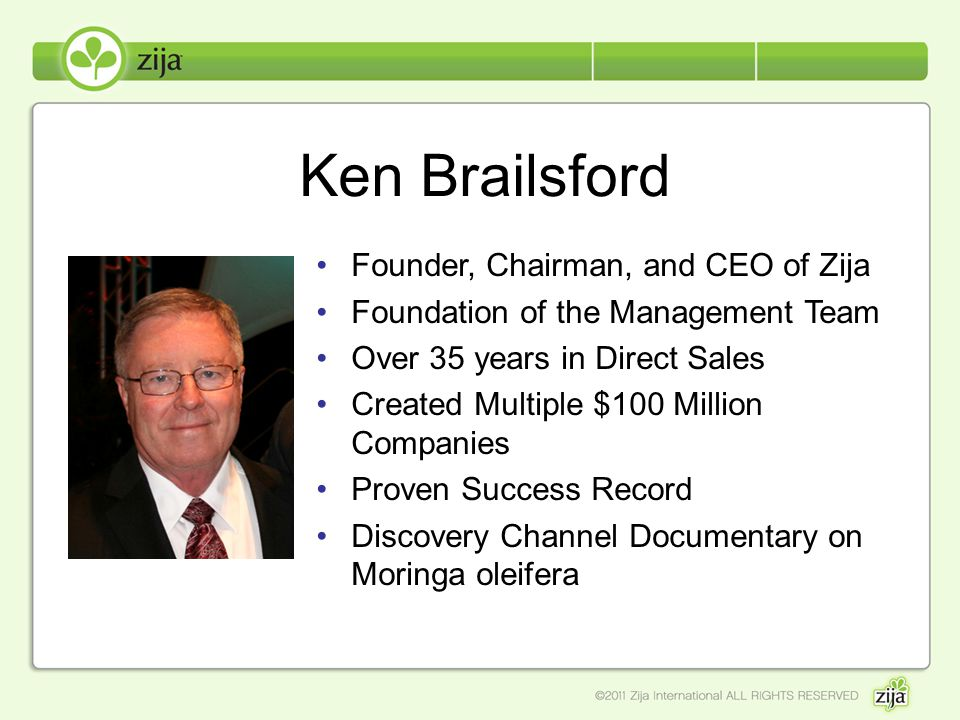Ken Brailsford Founder, Chairman, and CEO of Zija