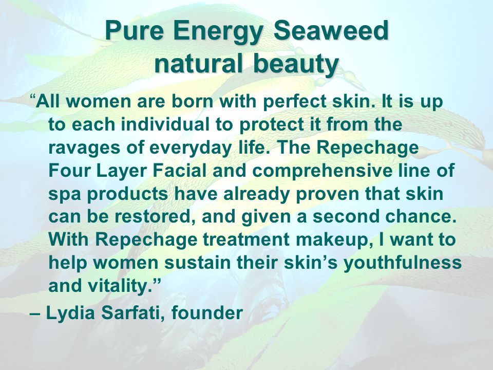 Pure Energy Seaweed natural beauty