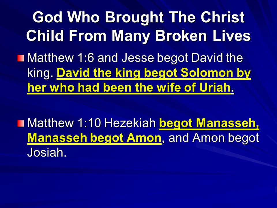 God Who Brought The Christ Child From Many Broken Lives