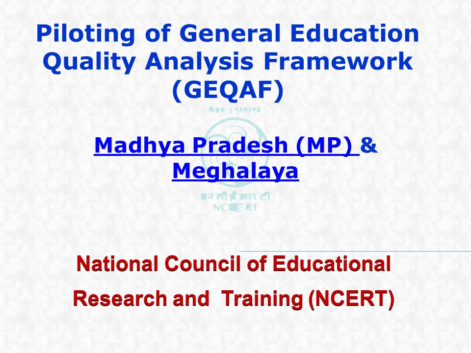 Piloting of General Education Quality Analysis Framework (GEQAF)