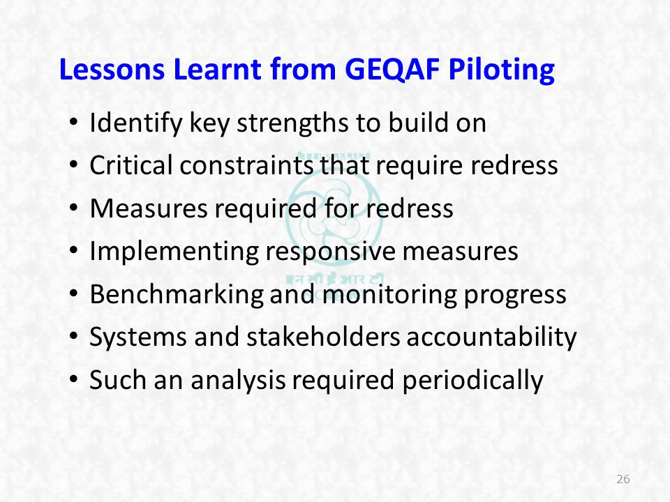 Lessons Learnt from GEQAF Piloting