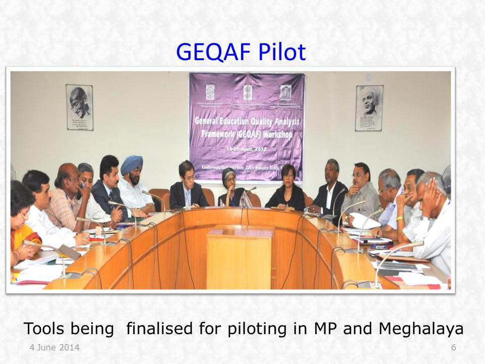 Tools being finalised for piloting in MP and Meghalaya