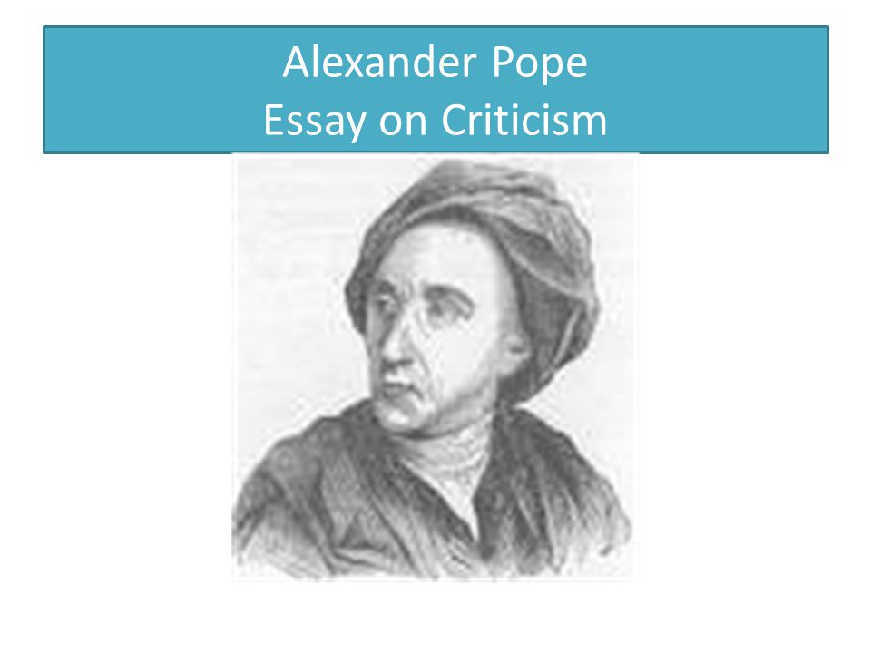 Alexander Pope Essay on Criticism