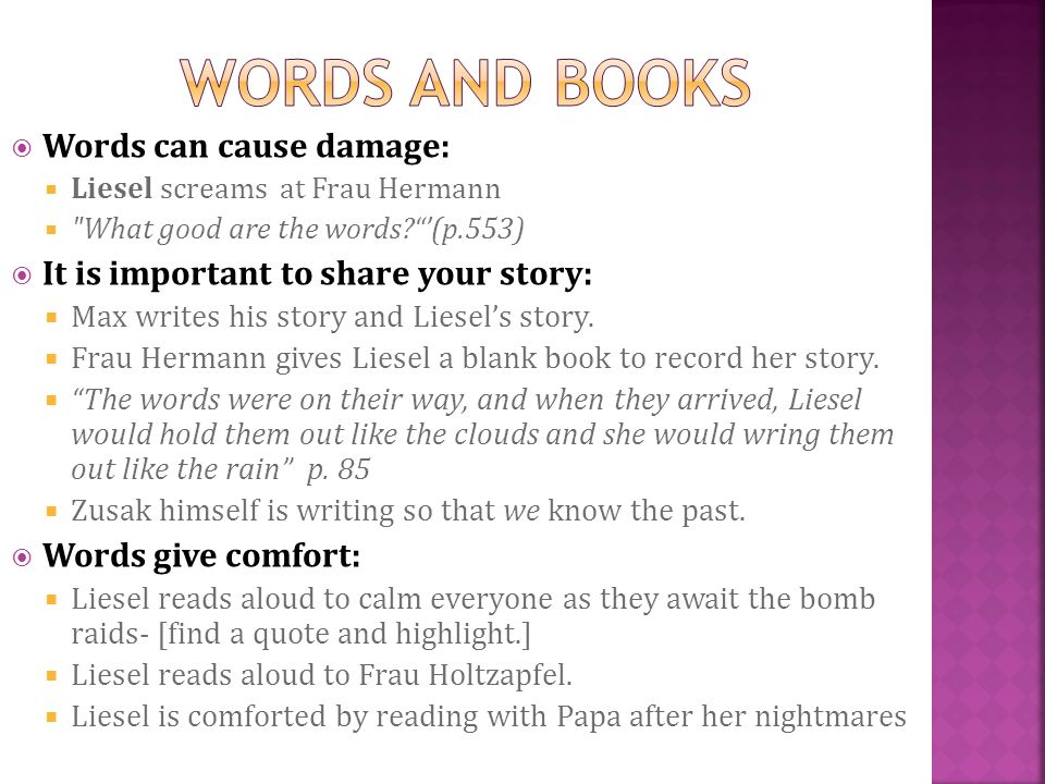 Words and books Words can cause damage: