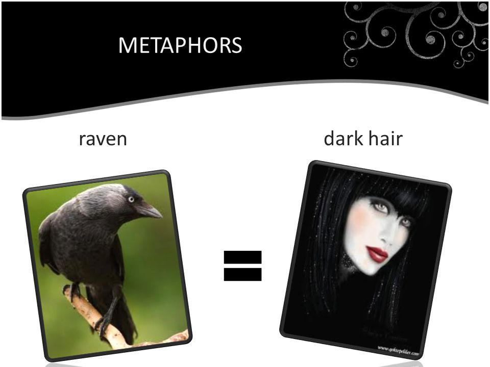 METAPHORS raven dark hair