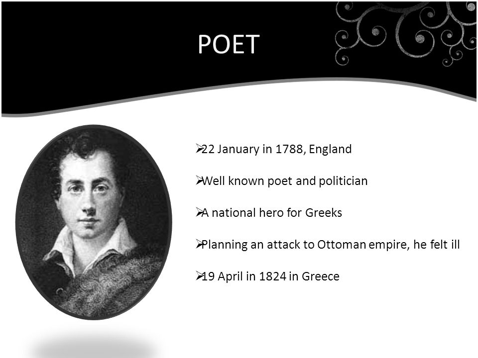 POET 22 January in 1788, England Well known poet and politician