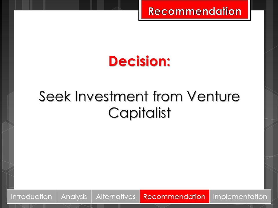 Seek Investment from Venture Capitalist