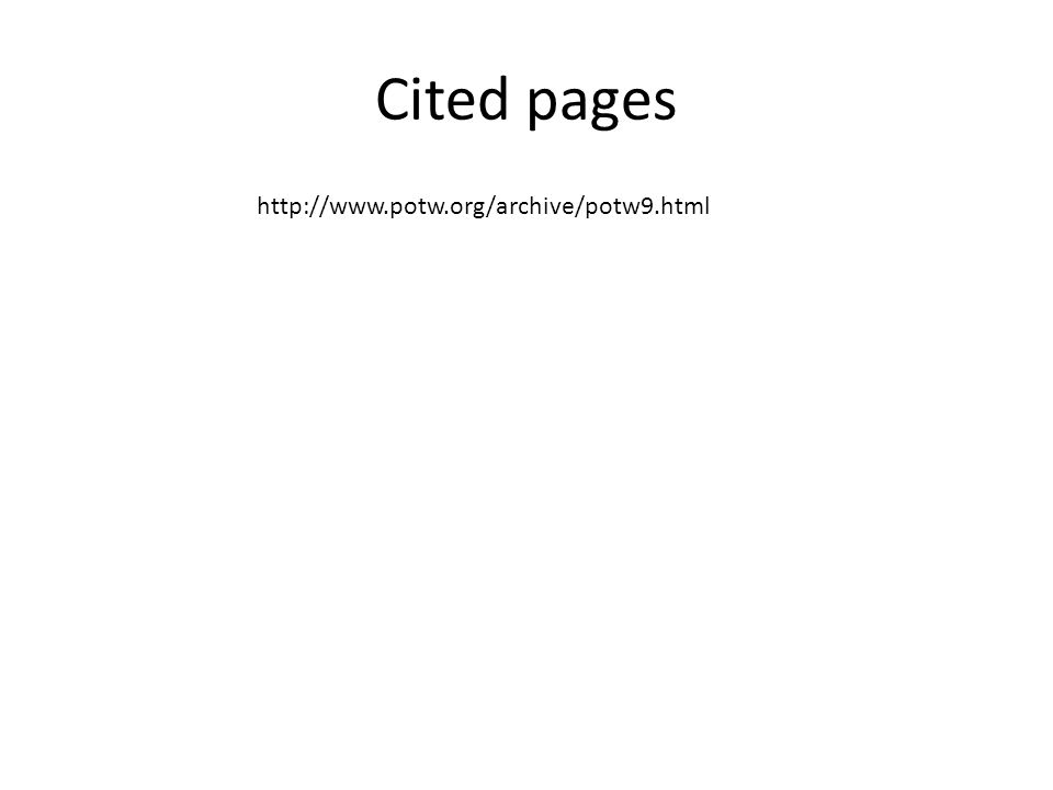 Cited pages http://www.potw.org/archive/potw9.html