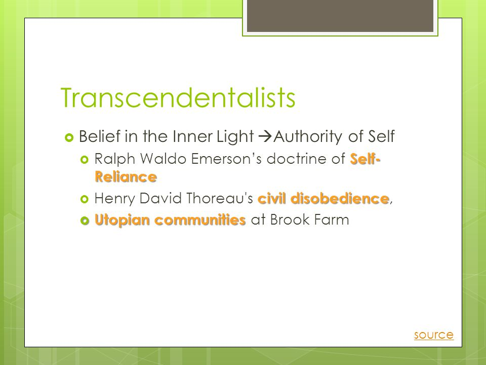 Transcendentalists Belief in the Inner Light Authority of Self