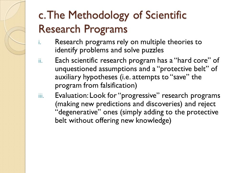 c. The Methodology of Scientific Research Programs