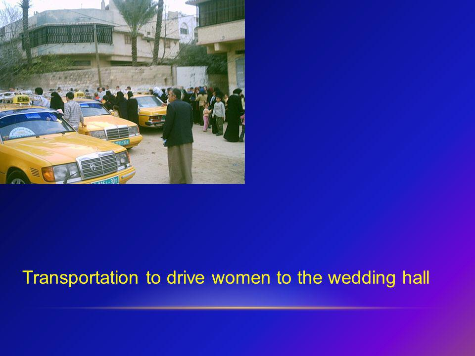 Transportation to drive women to the wedding hall