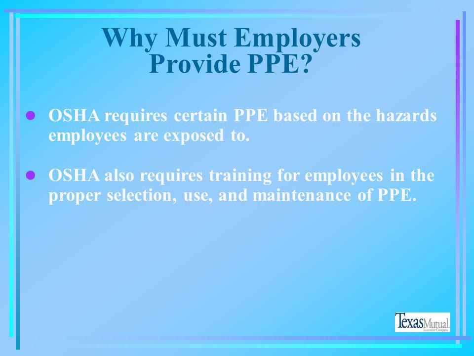 Why Must Employers Provide PPE