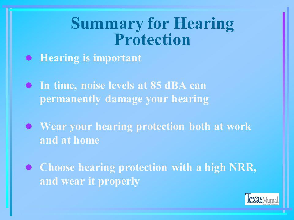 Summary for Hearing Protection