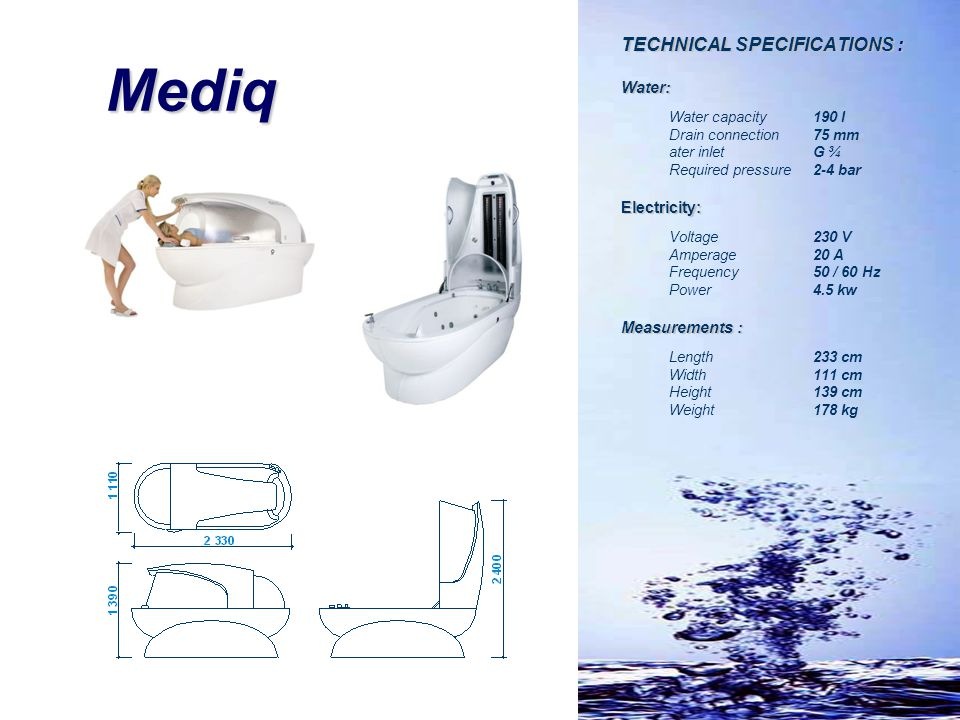 Mediq TECHNICAL SPECIFICATIONS : Water: Electricity: Measurements :