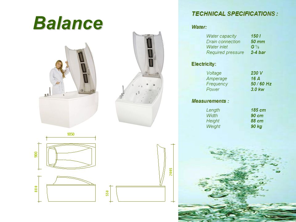 Balance TECHNICAL SPECIFICATIONS : Water: Electricity: Measurements :