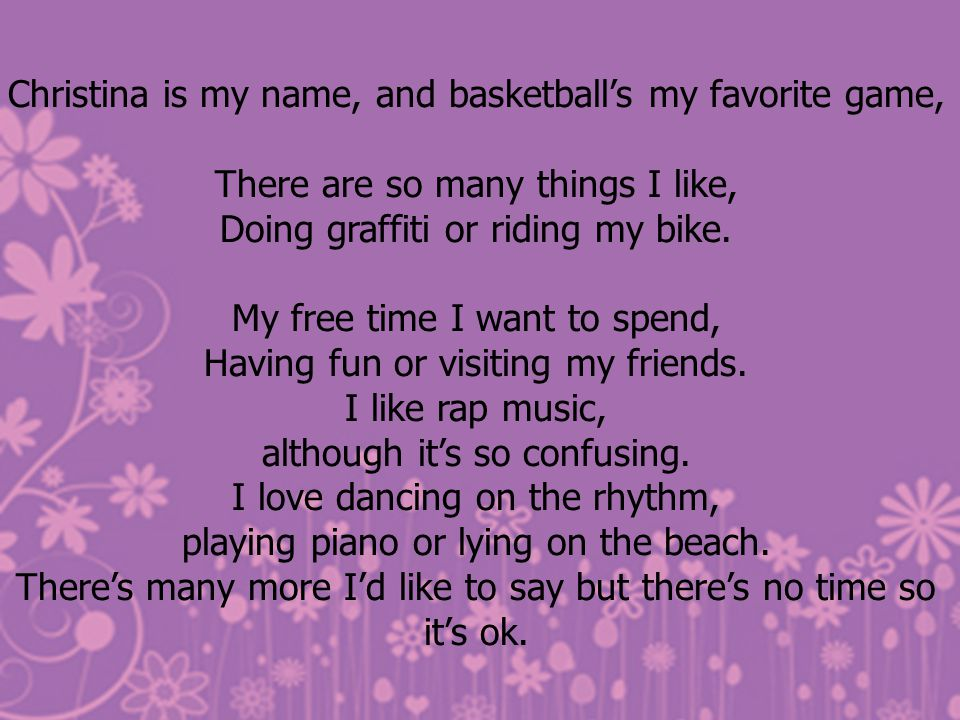 Christina is my name, and basketball's my favorite game,