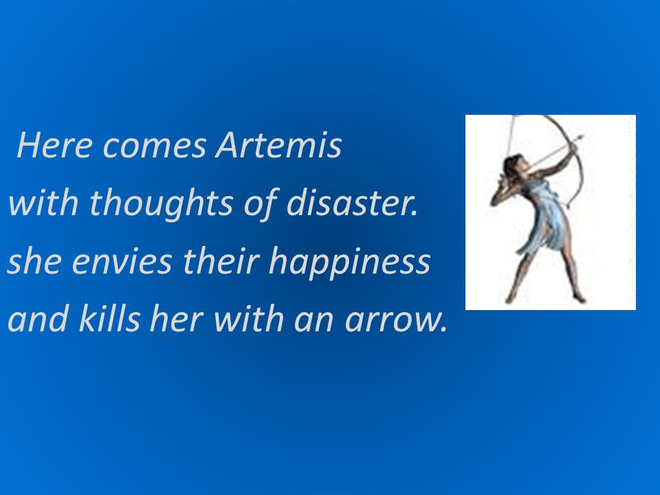 Here comes Artemis with thoughts of disaster