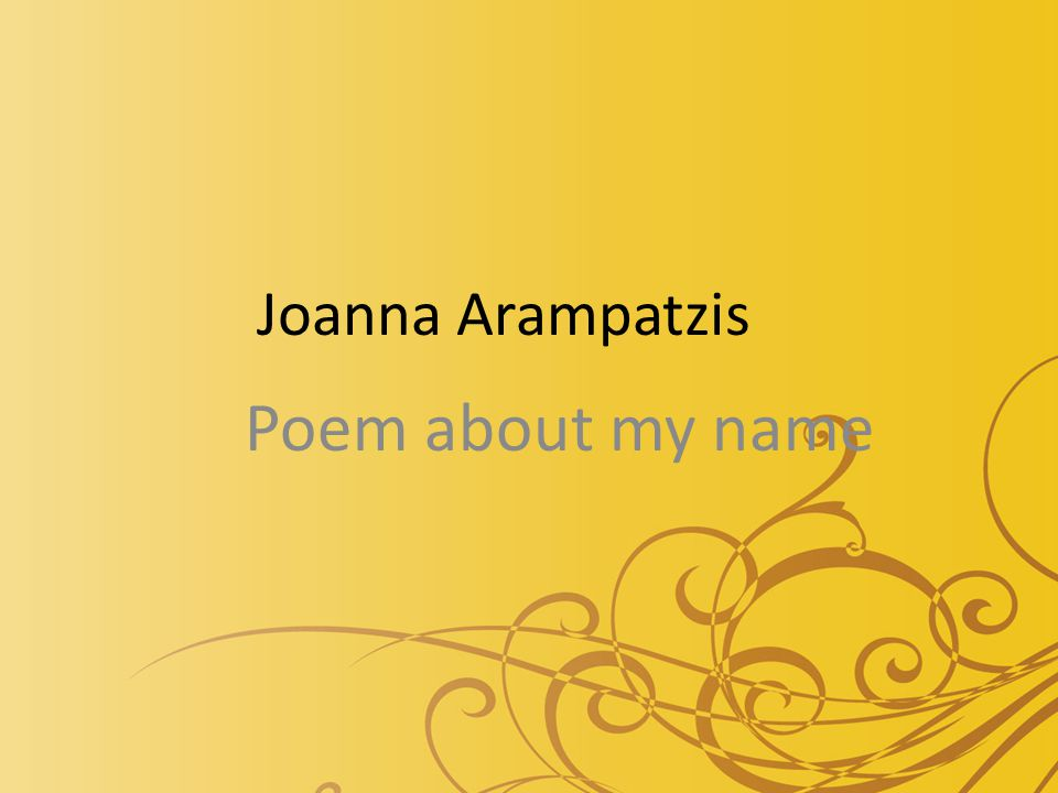 Joanna Arampatzis Poem about my name