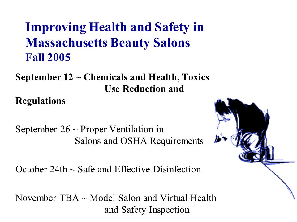 Improving Health and Safety in Massachusetts Beauty Salons Fall 2005