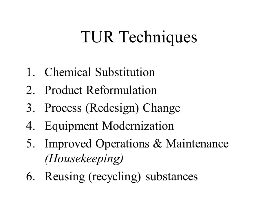 TUR Techniques Chemical Substitution Product Reformulation